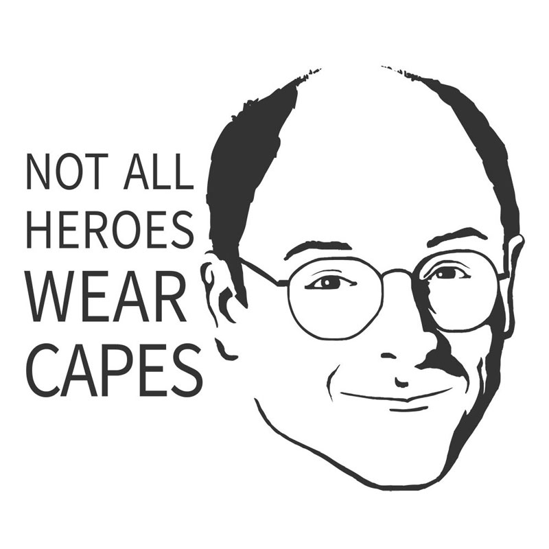George Costanza, Not All Heros Wear Capes 0